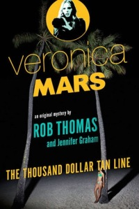 Veronica Mars - The Thousand Dollar Tan Line